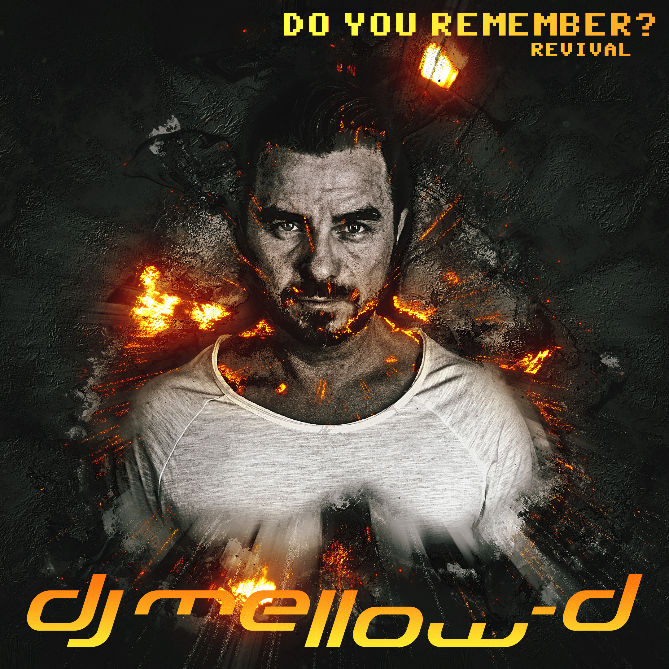 Do you remember? Revival - Mellow-D